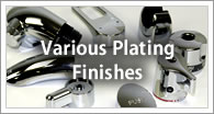 Various Plating finishes